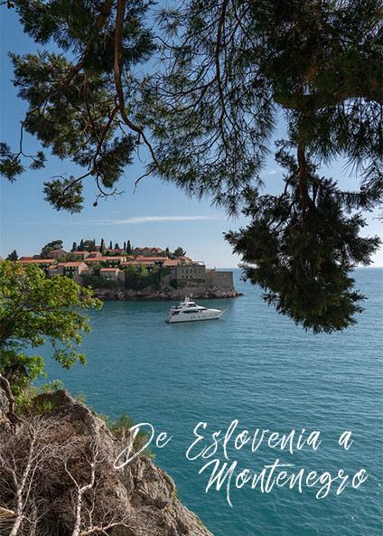 De Eslovenia a Montenegro, DE LOS ALPES ESLOVENOS A LA BAHÍA DE BOKA